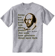 WILLIAM SHAKESPEARE SOME QUOTE - NEW COTTON GREY GREY TSHIRT