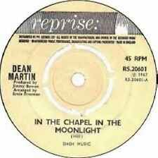 "Dean Martin-In The Chapel In The Moonlight 7"" 45-REPRISE, RS.20601, 1967, Compan"