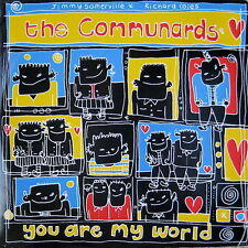 """Communards, The-You Are My World 12""""-London Records, LONX 123 886 132-1, 1987, P"""
