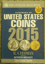 2015 Whitman Blue Book US Coins Guide 72nd Edition Softcover RS Yeoman