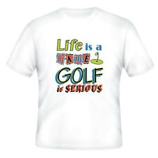 Sports T-shirt Life Is A Game Golf Is Serious Golfing
