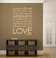 We are a Little Weird and Life's a Little Weird Dr Seuss Quote Wall Decal