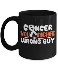 Cancer You Picked The Wrong Guy Coffee Mug Cup