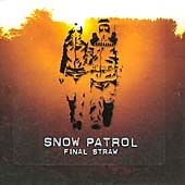 Snow Patrol - Final Straw (2003) Fast Post!!