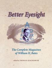BETTER EYESIGHT, The Complete Magazines Of William H. Bates, Very Good Condition