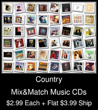 Country(2) - Mix&Match Music CDs @ $2.99/ea + $3.99 flat ship