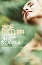 Notes on a Scandal by Zoe Heller (Paperback, 2004)