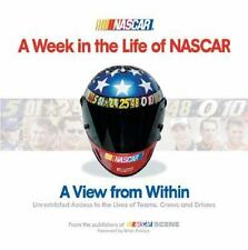 A WEEK IN THE LIFE OF NASCAR: View Within HARDCOVER OVERSIZED EDITION~L@@K BELOW