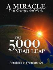 The 5000 Year Leap : A Miracle That Changed the World by W. Cleon Skousen (1981,