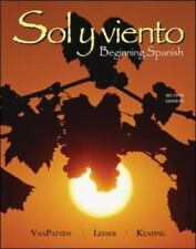 Sol y Viento : Beginning Spanish by Bill VanPatten, Michael Leeser and...