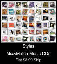 Styles(64) - Mix&Match Music CDs - $3.99 flat ship