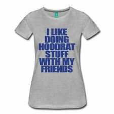 Like Doing Hoodrat Stuff With Friends Women's Premium T-Shirt by Spreadshirt™