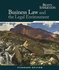 Business Law and the Legal Environment. 7th Ed. by Beatty & Samuelson.  Like New
