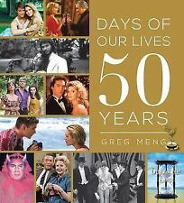 DAYS OF OUR LIVES 50 YEARS Greg Meng 2015 NEW book HB/DJ soap opera anniversary