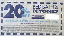 1 - Bed Bath And Beyond Coupons 20% off Single Item In-Store or Online EXP 07/16