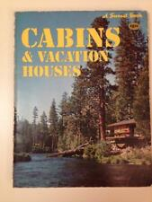Cabins and Vacation Houses A Sunset Book 1979 Softcover