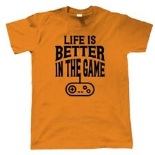 Life is Better in the Game, Mens Funny Gaming T-Shirt - Video Gamer Gift Him Dad