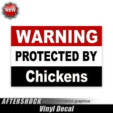 Warning Protected by Chickens sticker funny farm tractor decal