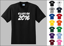 Class of 2016 Twenty Sixteen Two Thousand Sixteen T-shirt