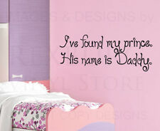Wall Quote Decal Sticker My Prince is Daddy Girl's Room Princess Nursery K11