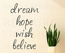 Wall Decal Sticker Quote Vinyl Art Lettering Large Dream Hope Wish Believe IN15