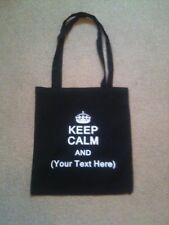 TOTE BAG - WORK - SCHOOL -ETC ,KEEP CLAM AND YOUR CHOICE OF TEXT
