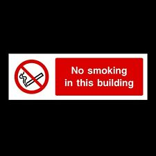 NO SMOKING IN BUILDING SIGNS & STICKERS ALL MATERIALS 300x100 FREE P+P (PS13)