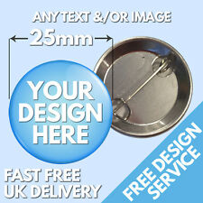 25mm Custom Badges Button Personalised Text & Image Button Printing New Band Gig