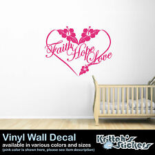 FAITH HOPE LOVE HIBISCUS FLOWER & HEART Vinyl Wall Decal Quote room art F028-W