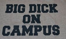 "Spencer's ""BIG DICK ON CAMPUS"" Funny Tee College"