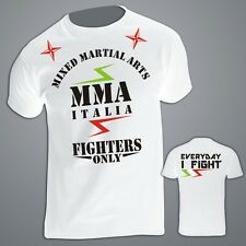 MMA Mixed Martial Arts, UFC t-shirts, everyday i fight ITALIA K1 Fighters