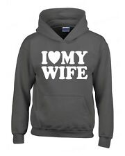 I Love my Wife HOODIE birthday Anniversary Valentines Day gift Hooded Sweatshirt