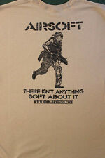 Nothing Soft about Airsoft - Airsoft T-Shirt