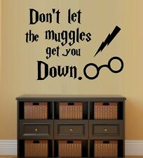 Don't Let the Muggles Get You Down:  Harry Potter ~ Wall or Window Decal