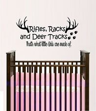 Rifle Racks and Deer Tracks, that's what little girls are made of ~ Wall Decal