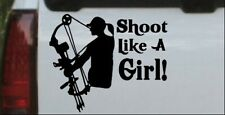 Shoot Like A Girl Bow Hunter Hunting Car or Truck Window Laptop Decal Sticker