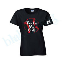 That's My Girl SOFTBALL MOM  Ladies T-Shirt  New  Custom Graphic Shirt TEAM