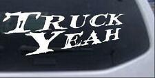 Truck Yeah Text Only Car or Truck Window Laptop Decal Sticker
