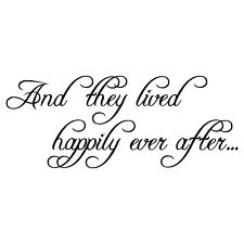 And They Lived Happily Ever After Vinyl Decal, Sticker, Wall  Quote, Bedroom