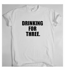 Womens funny slogan t shirt for Mens humour present   DRINKING FOR THREE