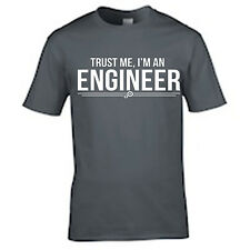 TRUST ME I'M AN ENGINEER T SHIRT TEE
