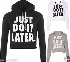 Womens New Ladies Just Do It Later Print Hooded Gym Sweater Jumper Crop Top 8/14