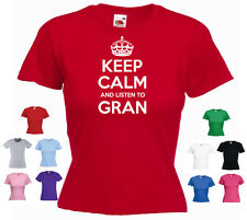 'Keep Calm and Listen to Gran' Ladies Funny Grandmother Birthday T-shirt Tee