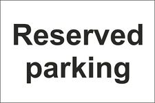 Reserved Parking Sign 300x200mm Rigid Plastic,Self Adhesive