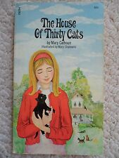HOUSE OF THIRTY CATS~Mary Calhoun~MARY CHALMERS~Miss Tabitha Henshaw~SARAH~1970~