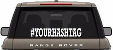 YOUR CUSTOM #HASHTAG DECAL/STICKER-GET FOLLOWERS FAST