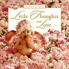 Little Thoughts with Love by Anne Geddes (1998, Hardcover) New, Sealed