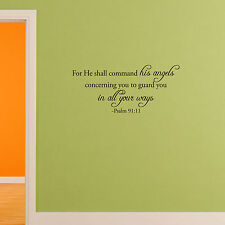 For He shall command his angels concerning you to guard you Vinyl Wall Decals
