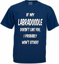 IF MY LABRADOODLE DOESN'T LIKE YOU T-SHIRT Funny Christmas Present Dog Gift