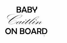 Baby ..on board add your name Car Sticker Decal Vinyl 12x15 cm